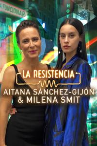 La Resistencia. T5.  Episodio 13: Milena Smit y Aitana Sánchez-Gijón