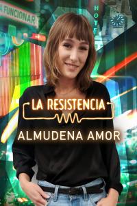 La Resistencia. T5.  Episodio 18: Almudena Amor