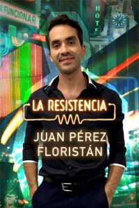 La Resistencia. T5.  Episodio 21: Juan Pérez Floristán