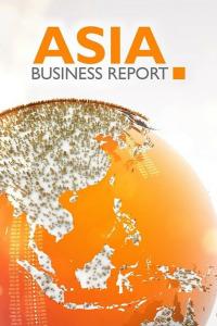 Asia Business Report. Asia Business Report