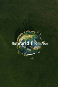 The World From Above. T9. The World From Above