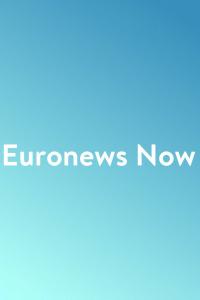 Euronews Now. Euronews Now