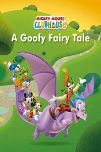 La Casa De Mickey Mouse. T5.  Episodio 1: Goofy y su cuento de hadas