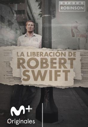 La liberación de Robert Swift