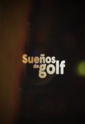 Sueños de Golf (2019)