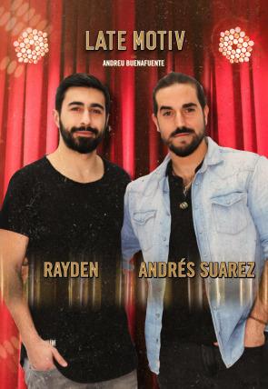 Rayden y Andrés Suarez