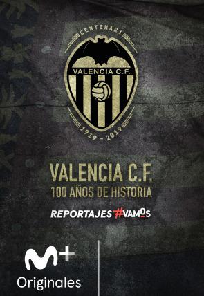 Valencia F.C. 100 años de historia