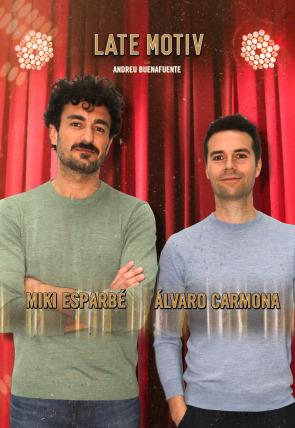 Álvaro Carmona y Miki Esparbé
