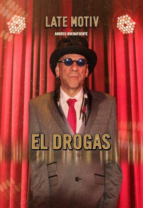 El Drogas. Presenta Javier Coronas