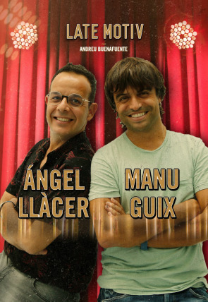 Ángel Llácer y Manu Guix