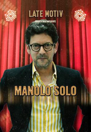 Manolo Solo / Maruja Torres