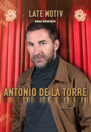 Antonio de la Torre / Jon Sistiaga