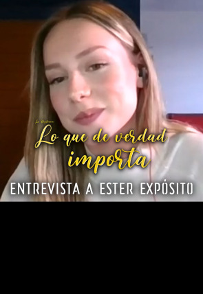 Ester Expósito - Entrevista - 15.04.20
