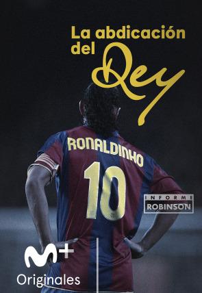 Ronaldinho. La abdicación del rey