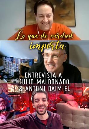 Julio Maldonado y Antoni Daimiel - Entrevista - 04.05.20