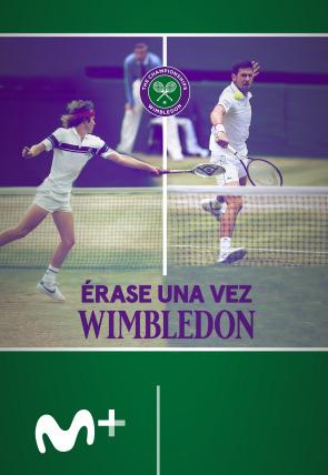 Érase una vez Wimbledon