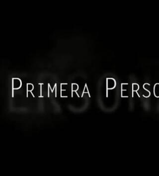 En Primera Persona