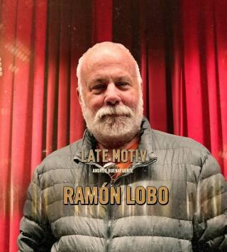 Episodio 122: Ramón Lobo