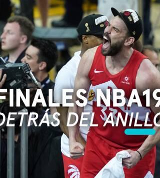 Finales NBA 2019.  Detrás del Anillo