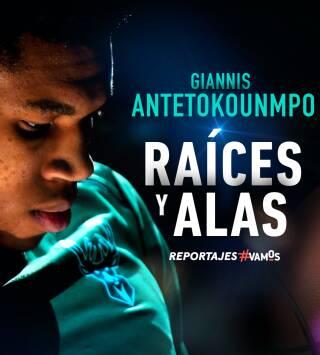 Giannis Antetokounmpo: Raíces y alas