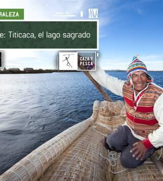 De viaje: Titicaca, el lago sagrado