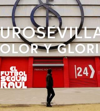 EuroSevilla, dolor y gloria