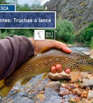 Cifuentes: Truchas a lance