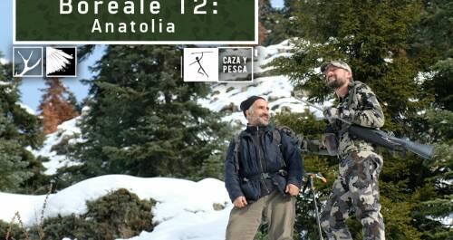 Boreale, vivencias de un guía de caza. T2. Anatolia