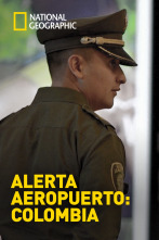 Alerta Aeropuerto: Colombia - Episodio 8 (Especial)