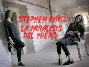 Stephen King: La parálisis del miedo