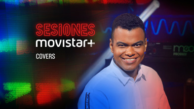 Sesiones Movistar+ - Covers