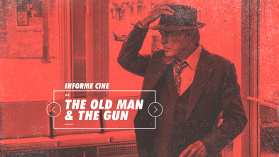 Informe Cine - The old man and the gun