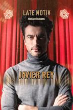 Late Motiv - Javier Rey
