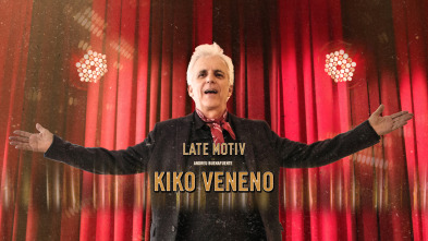 Late Motiv - Kiko Veneno