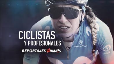 Ciclistas y Profesionales