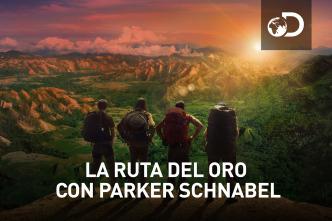 La ruta del oro con Parker Schnabel