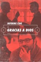 Informe Cine - Gracias a Dios