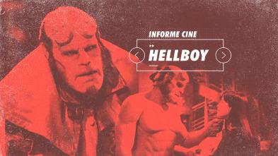 Informe Cine - Hellboy