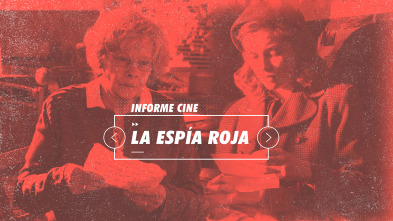 Informe Cine - La espía roja