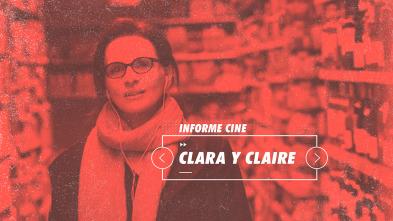 Informe Cine - Clara y Claire