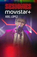 Sesiones Movistar+ - Xoel López
