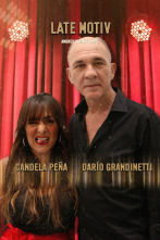 Late Motiv - Darío Grandinetti y Candela Peña