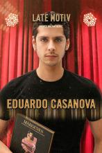 Late Motiv - Eduardo Casanova