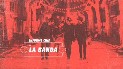 Informe Cine - La Banda