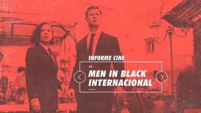 Informe Cine - Men in black international