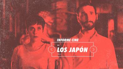 Informe Cine - Los Japón