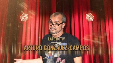 Late Motiv - Arturo González-Campos