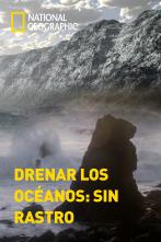 Drenar los océanos: sin rastro