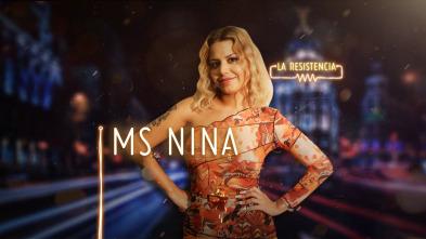 La Resistencia - Ms. Nina
