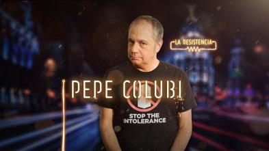 La Resistencia - Pepe Colubi